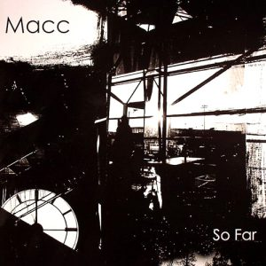 Macc-So_Far-EP